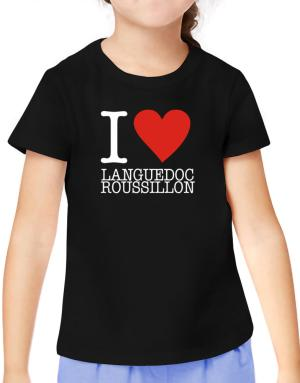 I Love Languedoc-Roussillon T-Shirt Girls Youth