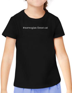 #Norwegian Forest Cat - Hashtag T-Shirt Girls Youth