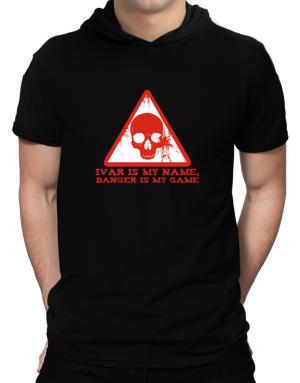 Ivar Is My Name, Danger Is My Game Hooded T-Shirt - Mens