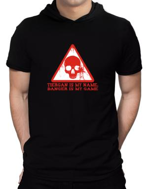 Tiergan Is My Name, Danger Is My Game Hooded T-Shirt - Mens