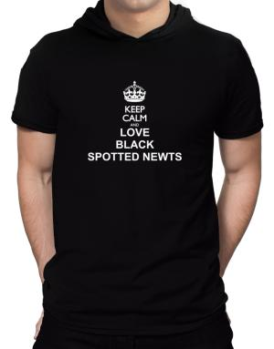 Keep calm and love Black Spotted Newts Hooded T-Shirt - Mens