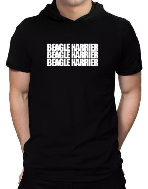 Beagle Harrier three words Hooded T-Shirt - Mens