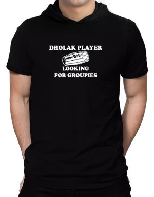 Dholak player looking for groupies Hooded T-Shirt - Mens