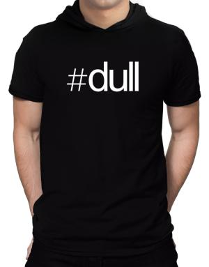 Hashtag dull Hooded T-Shirt - Mens