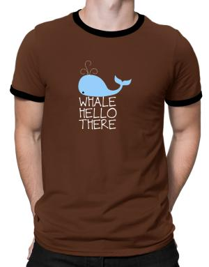 Whale hello there Ringer T-Shirt