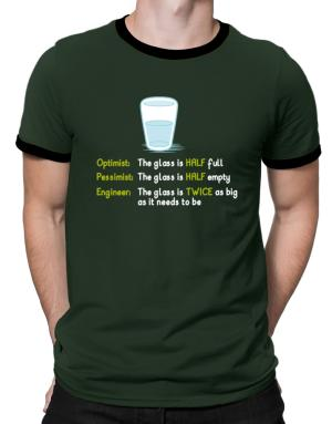 Camisetas Ringer de Optimist pessimist engineer glass problem