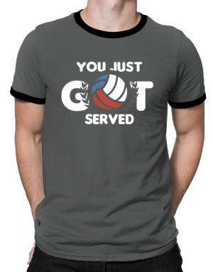 You just got served volleyball Ringer T-Shirt