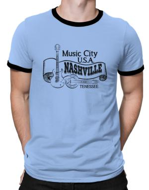 Music city Usa Nashville Tennessee Ringer T-Shirt