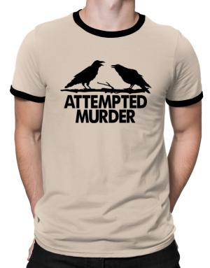 Crows Attempted Murder Ringer T-Shirt