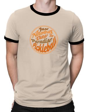 Just another day in paradise pickleball Ringer T-Shirt
