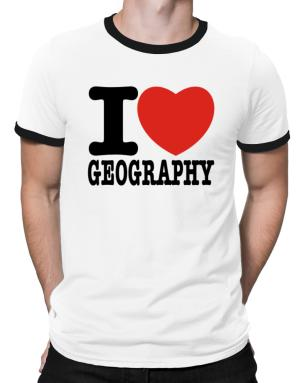 I Love Geography Ringer T-Shirt