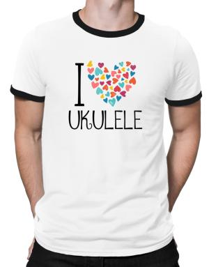 I love Ukulele colorful hearts Ringer T-Shirt