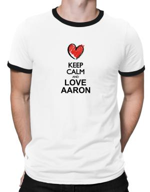 Polo Ringer de Keep calm and love Aaron chalk style