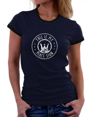 This is My Peace Sign Women Ringer T-Shirt