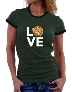 Love pizza Women Ringer T-Shirt