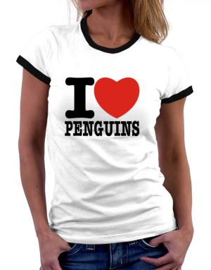 I Love Penguins Women Ringer T-Shirt