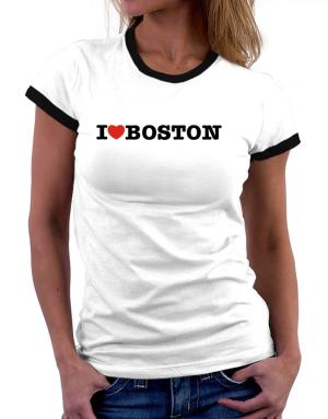 I Love Boston Women Ringer T-Shirt