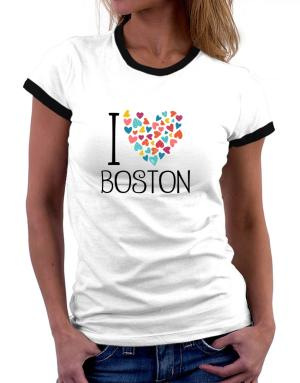 I love Boston colorful hearts Women Ringer T-Shirt