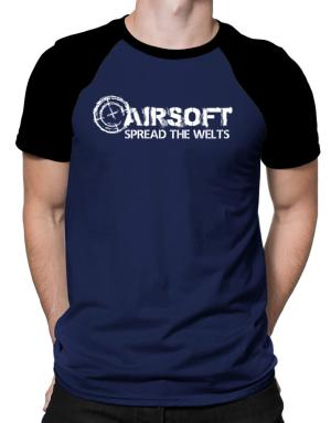 Airsoft spread the welts Raglan T-Shirt