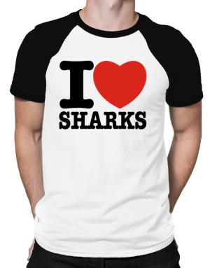 I Love Sharks Raglan T-Shirt