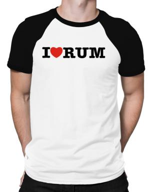 I Love Rum Raglan T-Shirt