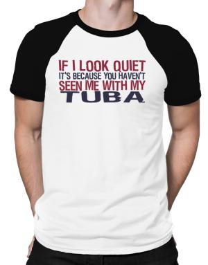 Playeras Raglan de If I Look Quiet It