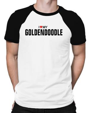I Love My Goldendoodle Raglan T-Shirt