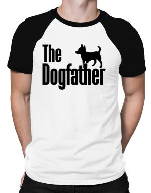 The dogfather Chihuahua Raglan T-Shirt