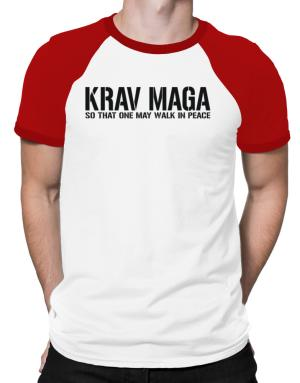 Krav Maga Walk in peace Raglan T-Shirt