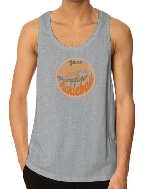 Just another day in paradise pickleball Tank Top