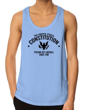 US Constitution Pissing Off Liberals since 1788 Tank Top