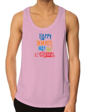 Happy 100th day of school cool style Tank Top