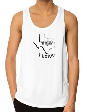 Everything is bigger in Texas Tank Top