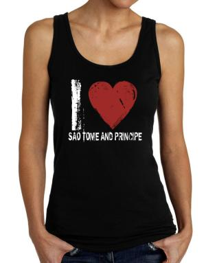 I Love Sao Tome And Principe - Vintage Tank Top Women