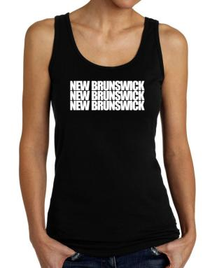 New Brunswick three words Tank Top Women