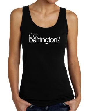 Got Barrington? Tank Top Women