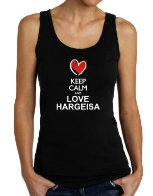 Keep calm and love Hargeisa chalk style Tank Top Women