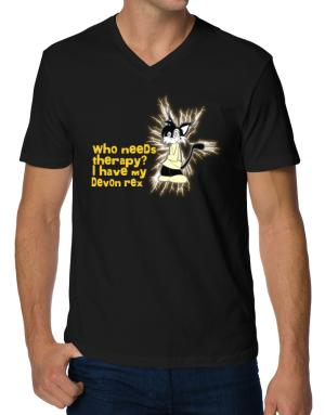 Who Needs Therapy? I Have My Devon Rex V-Neck T-Shirt