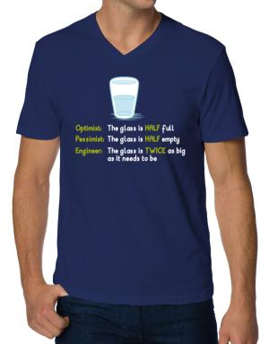 Optimist pessimist engineer glass problem V-Neck T-Shirt