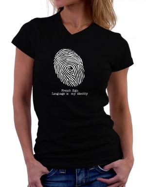 French Sign Language Is My Identity T-Shirt - V-Neck-Womens