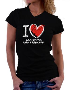 I love Sao Tome And Principe chalk style T-Shirt - V-Neck-Womens