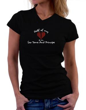 Half of my heart is in Sao Tome And Principe T-Shirt - V-Neck-Womens