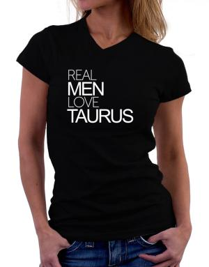 Real men love Taurus T-Shirt - V-Neck-Womens