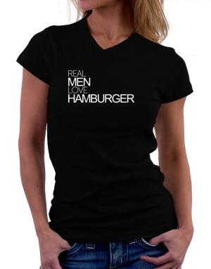Real men love Hamburger T-Shirt - V-Neck-Womens
