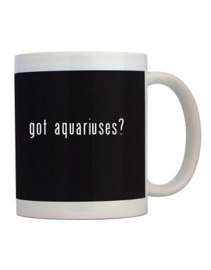 Taza de Got Aquariuses?