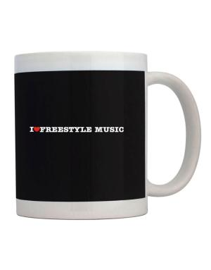 I Love Freestyle Music Mug