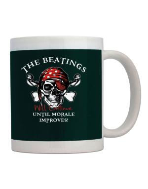 The beatings will continue until morale improves! Mug