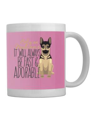 Taza de It will always be fast & adorable Belgian malinois