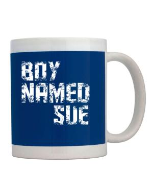 Boy Named Sue Mug