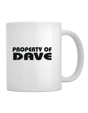 """ Property of Dave "" Mug"